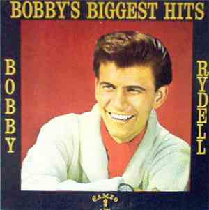 Bobby Rydell - Bobbys Biggest Hits