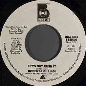 Roberta Gilliam - Lets Not Rush It