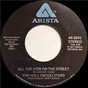 The Hollywood Stars - All The Kids On The Street  All For Love