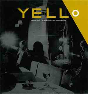 Yello - Pumping Velvet  No More Words  Lost Again  Bostich