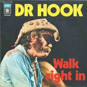Dr. Hook - Walk Right In