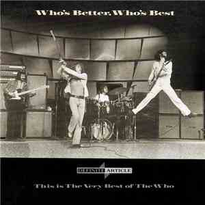 The Who - Whos Better, Whos Best