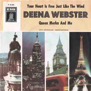 Deena Webster - Your Heart Is Free Just Like The Wind  Queen Merka And Me