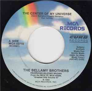 The Bellamy Brothers - The Center Of My Universe