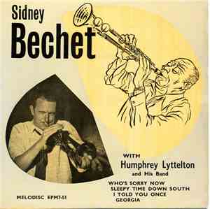 Sidney Bechet, Humphrey Lyttelton And His Band - Sidney Bechet with Humphre ...