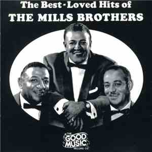 The Mills Brothers - The Best-Loved Hits Of The Mills Brothers