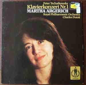 Peter Tschaikowsky - Martha Argerich, Royal Philharmonic Orchestra, Charles ...