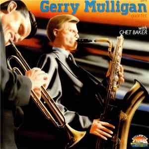 Gerry Mulligan Quartet With Chet Baker - Gerry Mulligan Quartet With Chet B ...