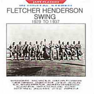 Fletcher Henderson - Swing 1929 To 1937