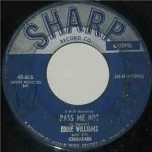 Eddie Williams  And The Crusaders - Pass Me Not