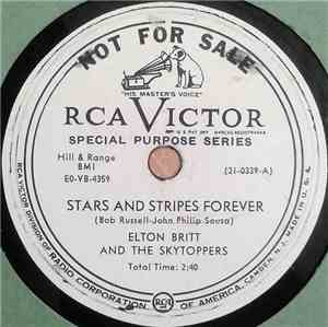 Elton Britt And The Skytoppers - Stars And Stripes Forever  The Last Straw