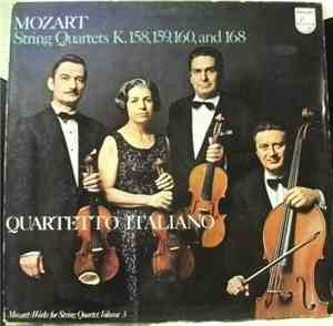 Mozart - Quartetto Italiano - String Quartets K. 158, 159, 160, And 168 (Wo ...