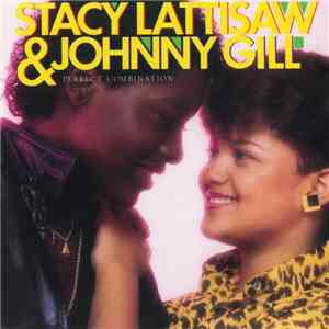 Stacy Lattisaw  Johnny Gill - Perfect Combination
