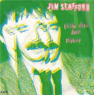 Jim Stafford - Little Bits And Pieces