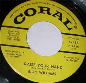 Billy Williams  - Why Do I Love You  Raise Your Hand