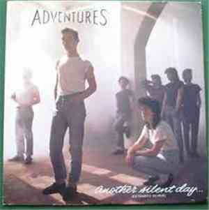 The Adventures - Another Silent Day... (Extended Re-Mix)