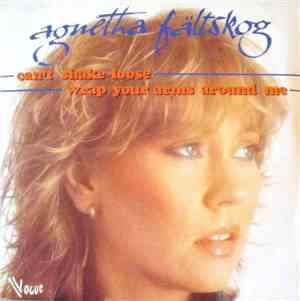 Agnetha Fältskog - Cant Shake Loose  Wrap Your Arms Around Me