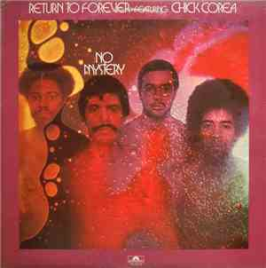 Return To Forever Featuring Chick Corea - No Mystery
