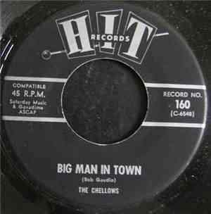 The Chellows , The Roamers - Big Man In Town  We Built A 409