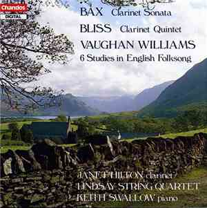 Bax  Bliss  Vaughan Williams - Janet Hilton, Lindsay String Quartet, Keith  ...