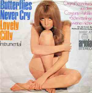 Helmuth Brandenburg - Butterflies Never Cry  Lovely Cilly