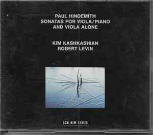 Paul Hindemith - Kim Kashkashian  Robert Levin - Sonatas For Viola And Pian ...