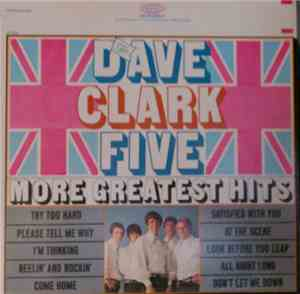 The Dave Clark Five - More Greatest Hits