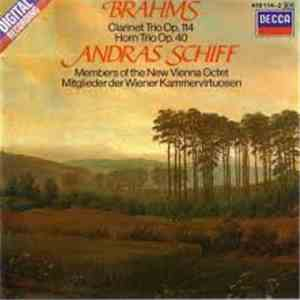 András Schiff, Members Of The New Vienna Octet - Brahms: Clarinet Trio, Op. ...