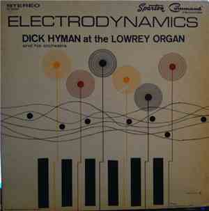 Dick Hyman And His Orchestra - Electrodynamics