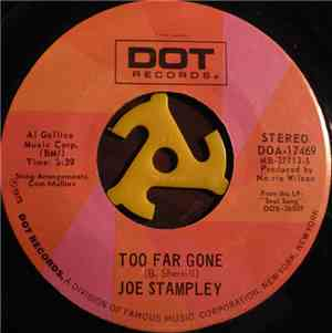 Joe Stampley - Too Far Gone  The Night Time And My Baby