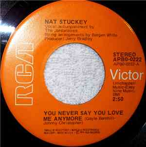 Nat Stuckey - You Never Say You Love Me Anymore