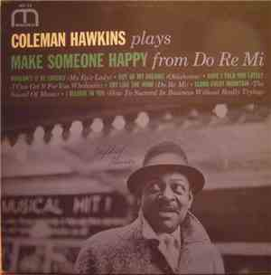 Coleman Hawkins - Make Someone Happy