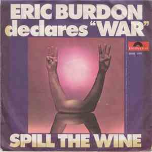 Eric Burdon Declares War - Spill The Wine