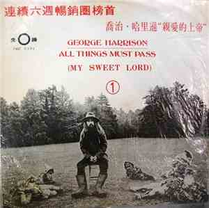 George Harrison - All Things Must Pass (My Sweet Lord)