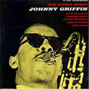 Johnny Griffin - The Little Giant