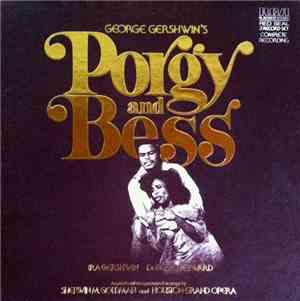 George Gershwin, Ira Gershwin, DuBose Heyward - Porgy And Bess