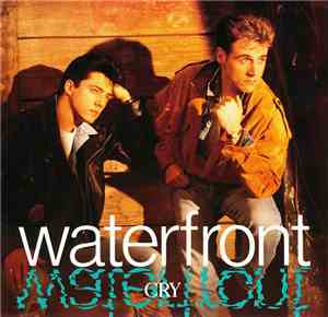 Waterfront  - Cry