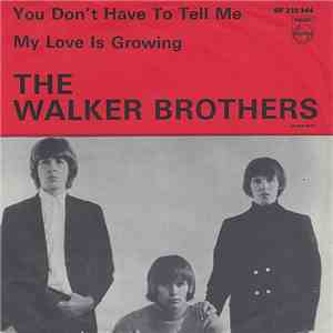 The Walker Brothers - You Dont Have To Tell Me  My Love Is Growing