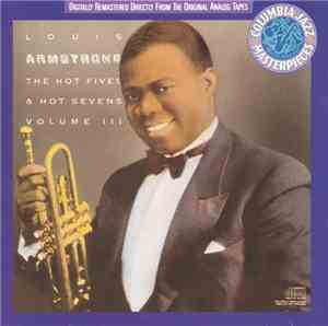 Louis Armstrong - The Hot Fives  Hot Sevens, Volume III