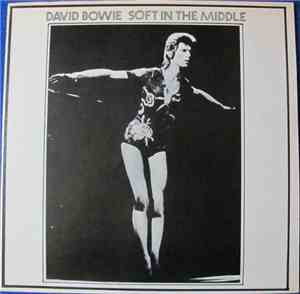David Bowie - Soft In The Middle