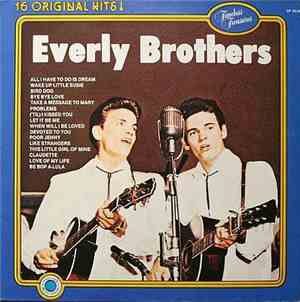 Everly Brothers - 16 Original Hits!