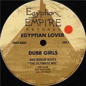 Egyptian Lover - Dubb Girls