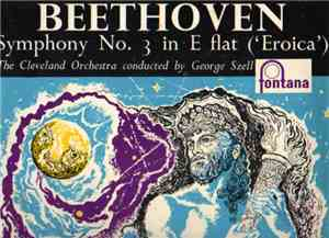 The Cleveland Orchestra - Beethoven: Symphony No. 3 In E Flat , Op. 55 (Ero ...