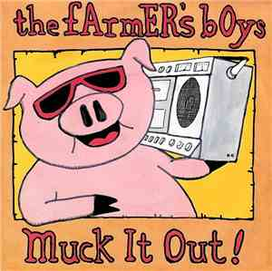 The Farmers Boys - Muck It Out