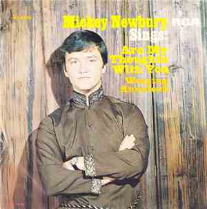 Mickey Newbury - Sings: Are My Thoughts With You  Weeping Annaleah