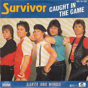 Survivor - Caught In The Game