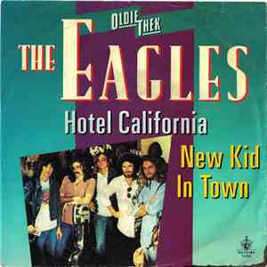 Eagles - Hotel California  New Kid In Town