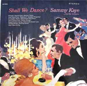 Sammy Kaye And His Orchestra - Shall We Dance?