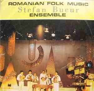 Stefan Bucur Ensemble - Romanian Folk Music