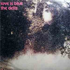 The Dells - Love Is Blue